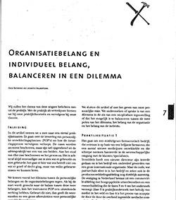 Organisatie-belang en individueel belang, balanceren in een dilemma